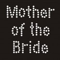 Opstrijkbare strass tekst Mother of the Bride